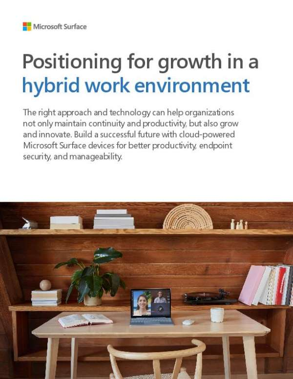 Positioning for growth in a hybrid work environment