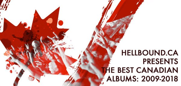 Hellbound.ca presents the best Canadian albums: 2019-2018