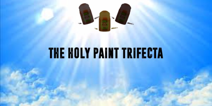 The Holy Trifecta of Painting