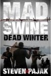 Mad Swine Dead Winter