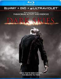 Dark Skies Blu Ray