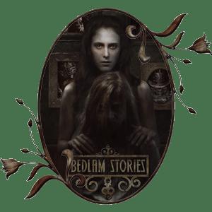 bedlam stories