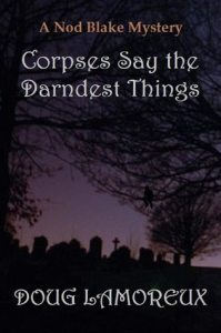 corpses say the darndest things