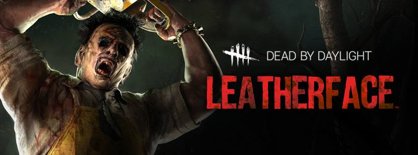 Leatherface is Coming to 'Dead By Daylight'