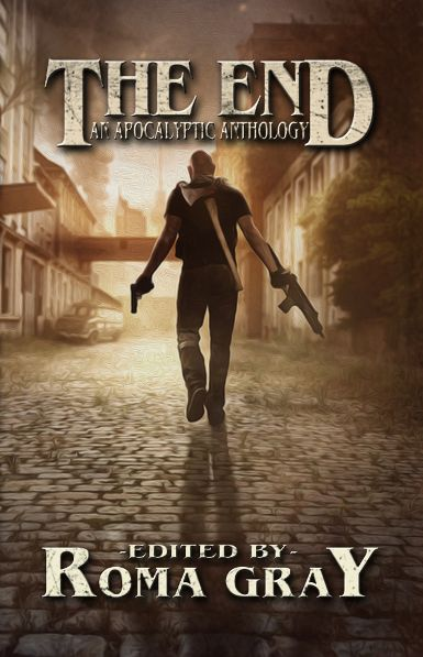 'The End: An Apocalyptic Anthology' – The End Has Finally Arrived…