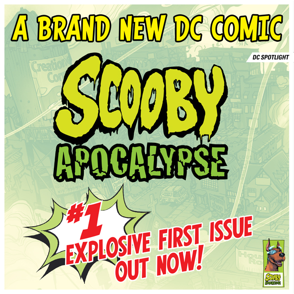 DC Spotlight: 'Scooby Apocalypse #1' Explosive First Issue Out Now!