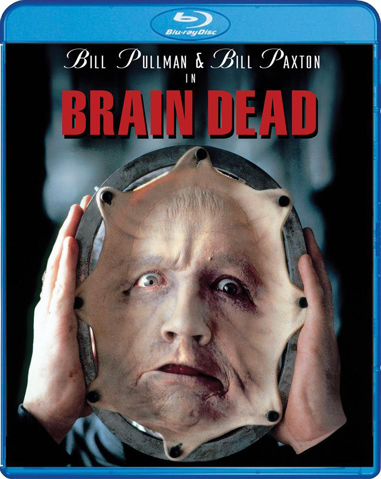 Scream Factory Announces September Blu-ray Release of 'Brain Dead' (1990), Starring Bill Pullman and Bill Paxton