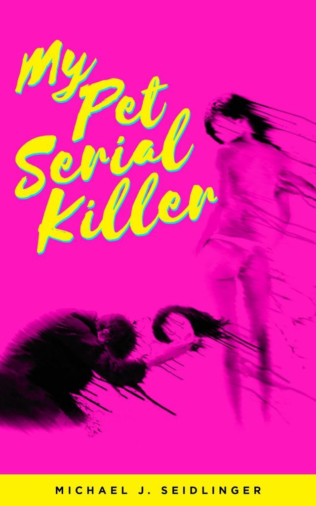 "New ""Fangoria Presents"" Novel 'My Pet Serial Killer' Coming This September"