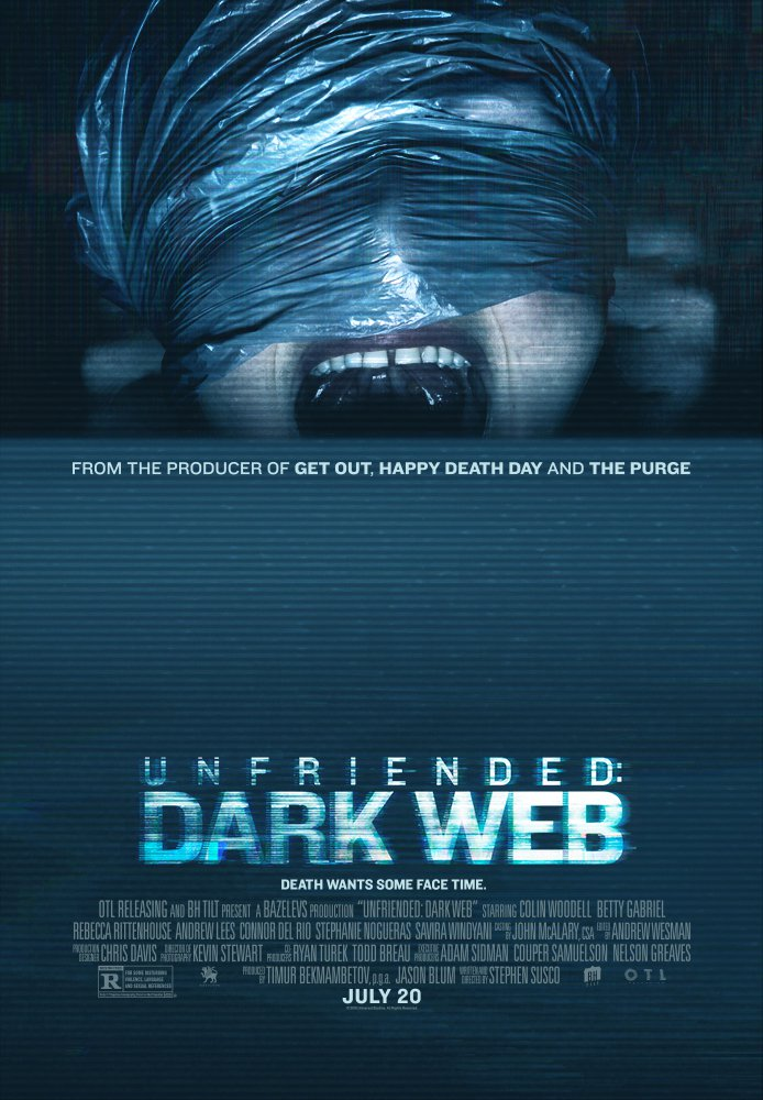 """Death Wants Some Face Time"" in the New Trailer and Poster for 'Unfriended: Dark Web'"
