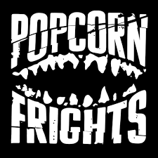 Popcorn Frights Film Festival Second Wave Program Announcement (2018)