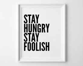 Poster Inspirant - Etsy - Stay Hungry Stay Foolish