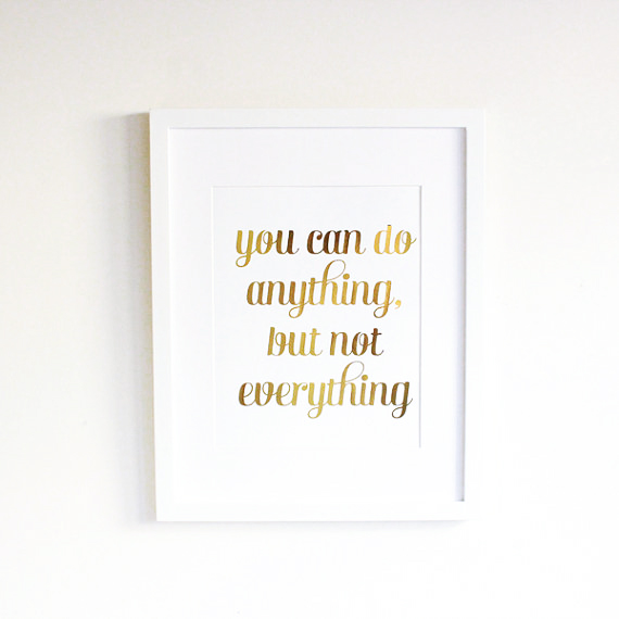 Poster Inspirant - Etsy - You can do anything, but not everything