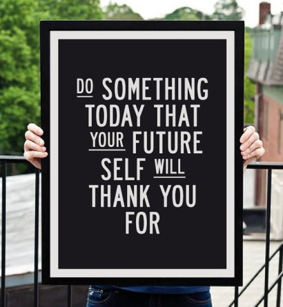 Poster Inspirant - Etsy - Do Something today that your future self will thank you for
