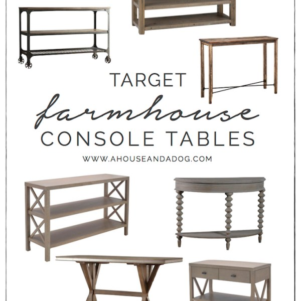 Favorite Farmhouse Console Tables from Target | helloallisonblog.com