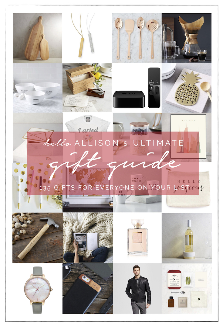 The Ultimate Gift Guide | helloallisonblog.com