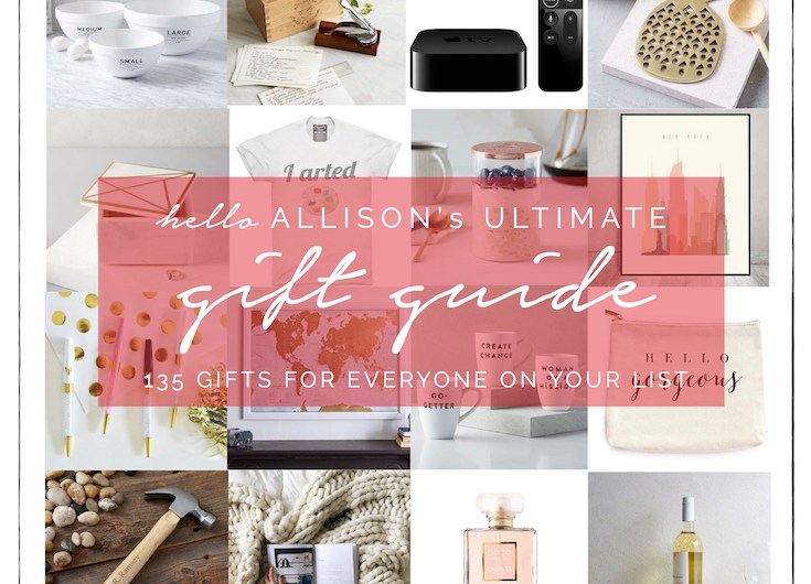 The Ultimate Gift Guide   helloallisonblog.com