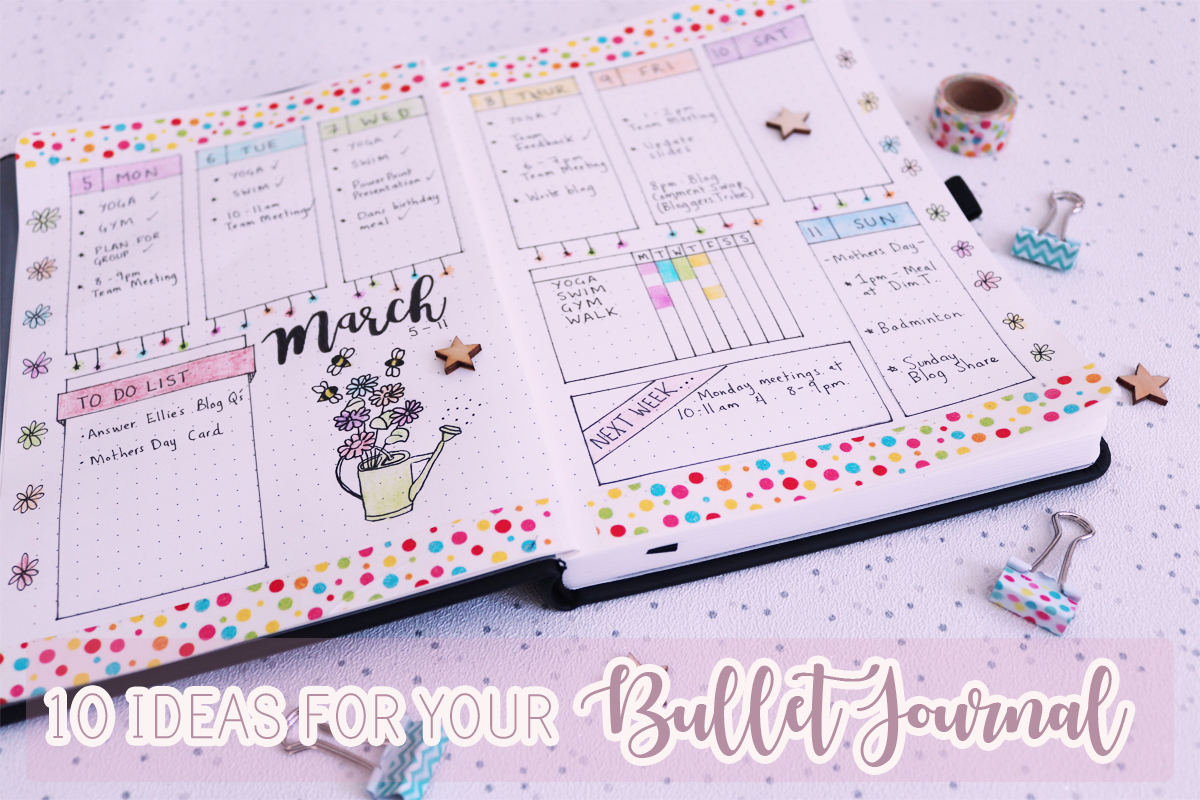 10 Ideas For Your Bullet Journal