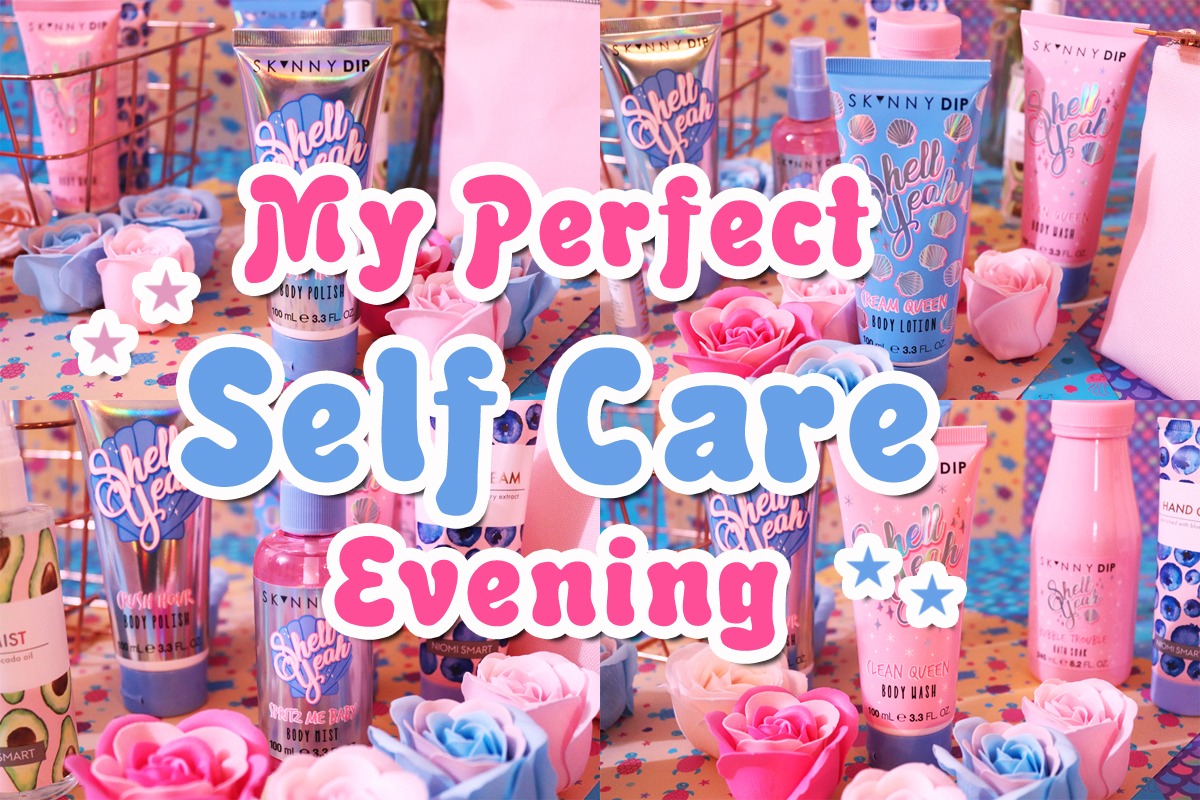 My Perfect Self Care Evening
