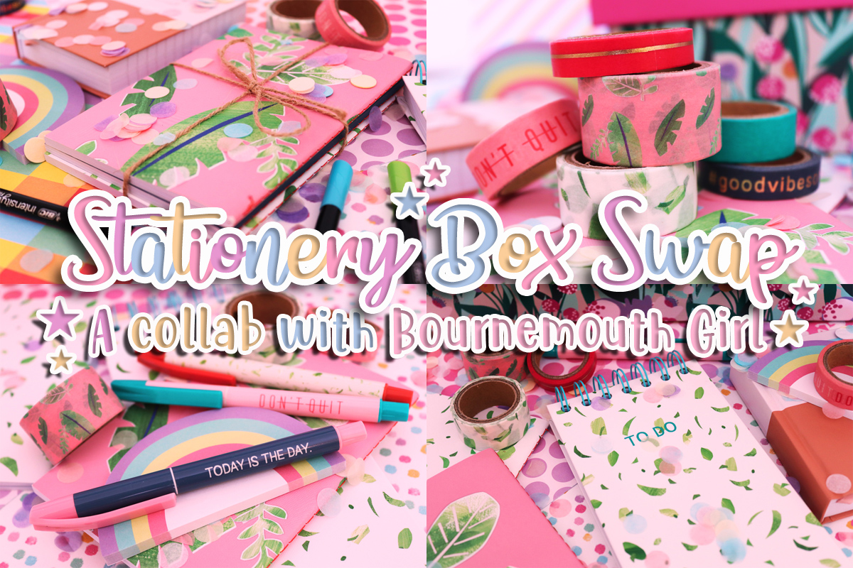 Stationery Box Swap – A Collab With Bournemouth Girl