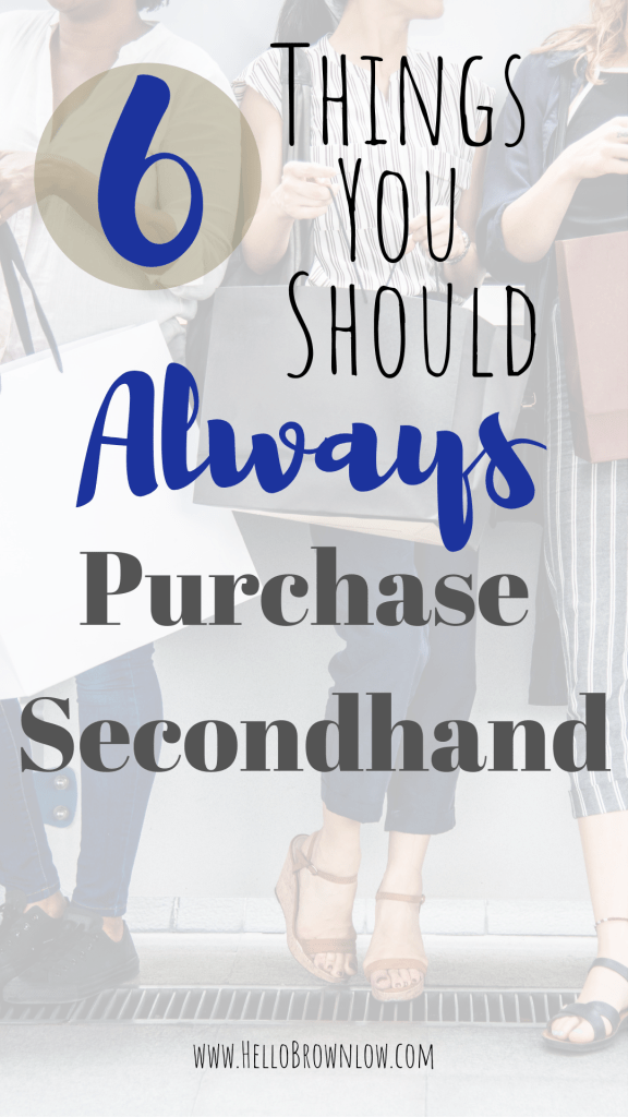 6 Things you should always buy secondhand #savingmoney #frugalliving