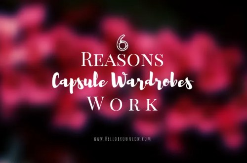 6 Reasons Capsule Wardrobes Work