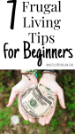 7 Frugal Living Tips for Beginners - even the beginning frugalist can enjoy the benefits of small, frugal acts every month. Here are 7 tips to get you started! #frugalliving #frugaltips #frugal