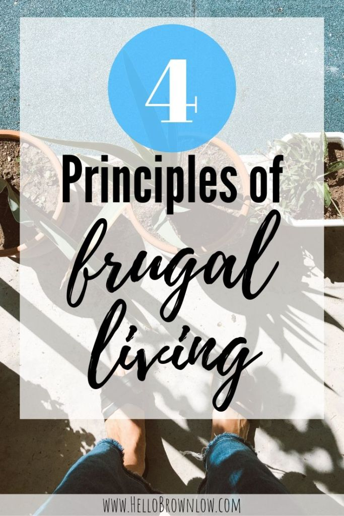 4 Principles of Frugal Living