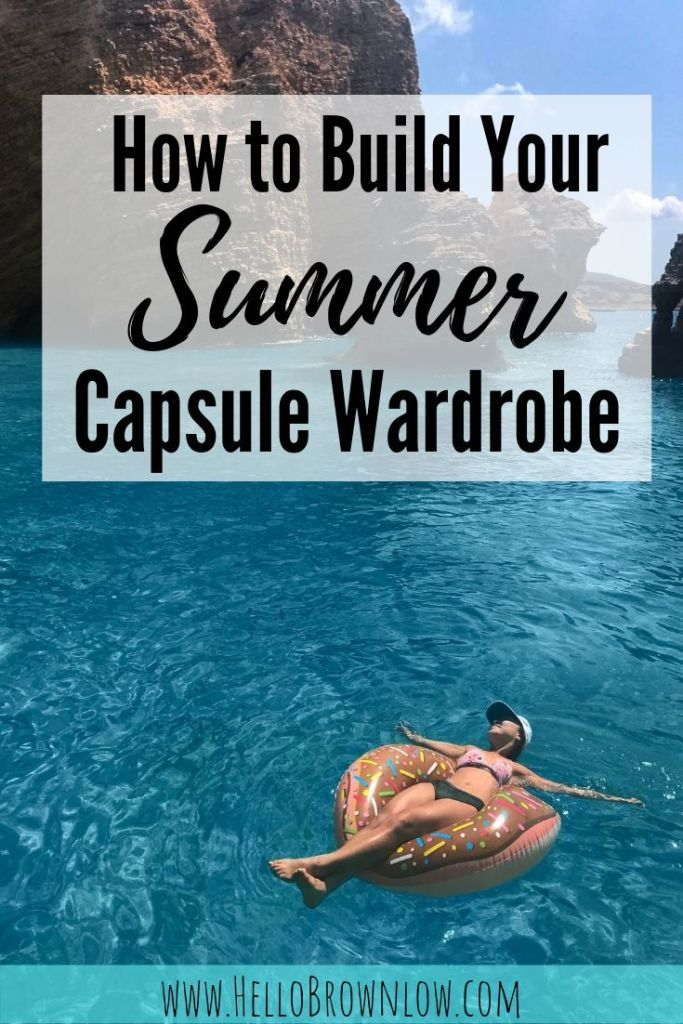 How to Build Your Summer Capsule Wardrobe