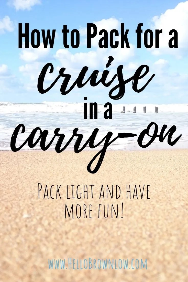 How to Pack for a Cruise in a Carry-On