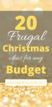 20 Frugal Christmas Ideas for any Budget #budgeting #christmasbudget #frugalchristmas #christmas