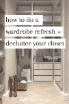 how to do a wardrobe refresh + declutter your closet