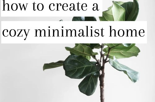 How to create a cozy minimalist home