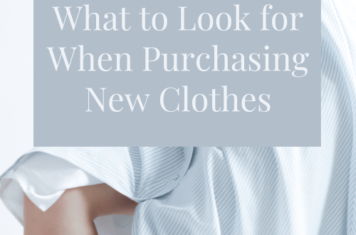 What to Look for When Buying New Clothes - Quality Over Quantity #sustainableclothing