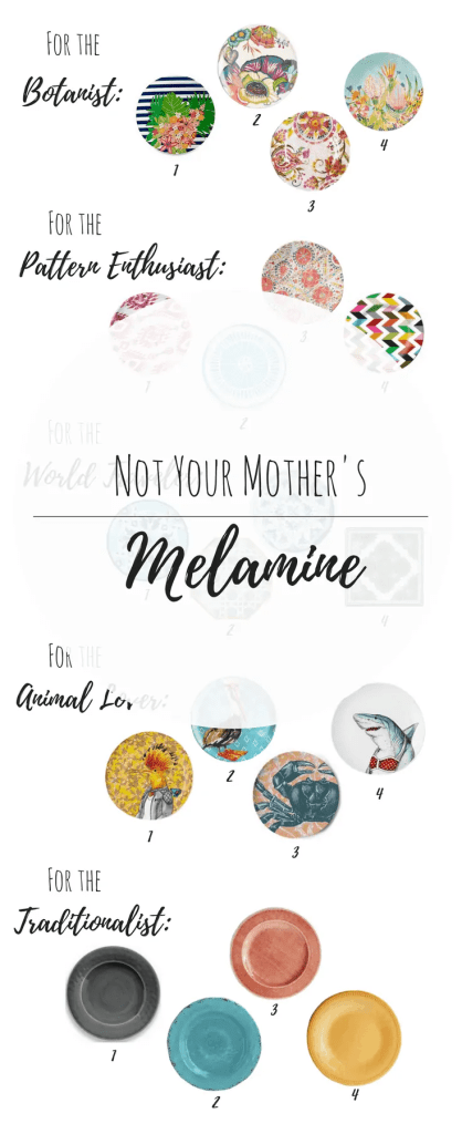 NOT your Mother's Melamine