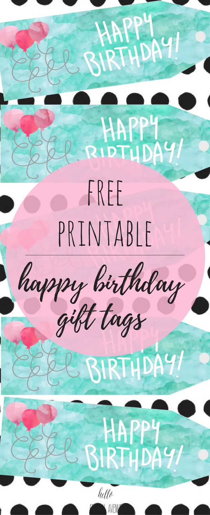 picture about Happy Birthday Tag Printable referred to as Absolutely free Watercolor Satisfied Birthday Reward Tags - Hi there Central Road