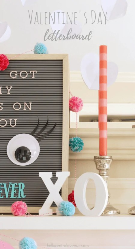 Here's a fun way to make your Valentine's Day letterboard unique. Add some cute text and a set of giant googly eyes with eyelashes.