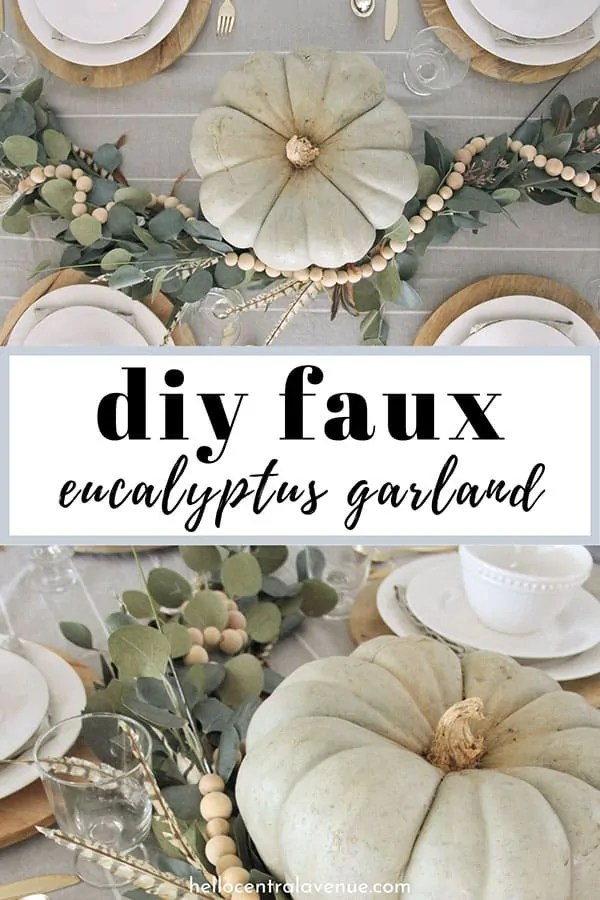 This DIY faux eucalyptus garland can be added to your mantel or table for Thanksgiving or Christmas decor.