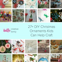 27+ DIY Christmas Ornaments Kids Can Craft