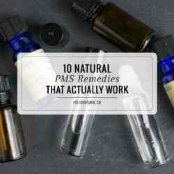 Make PMS Less Painful! 10 Natural Remedies That Actually Work