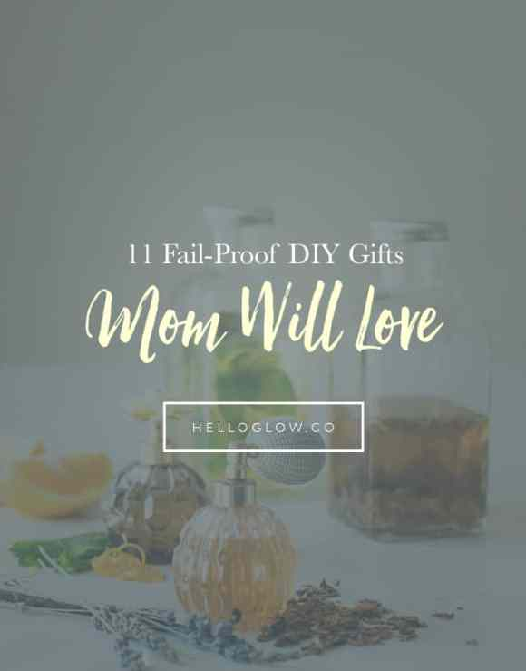 Fail-Proof DIY Mother's Day Gifts