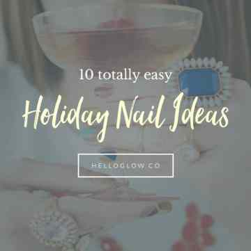 10 Totally Easy Holiday Nail Ideas - HelloGlow.co