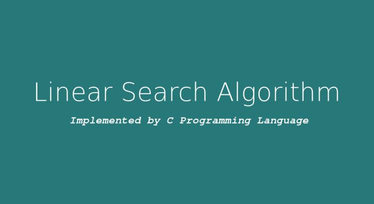 লিনিয়ার সার্চ, Linear search algorithm
