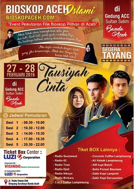 Info Tiket Dan Pemutaran Film Tausiyah Cinta Di Aceh