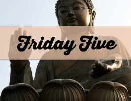 Friday Five: Five Ways to Chill the F Out