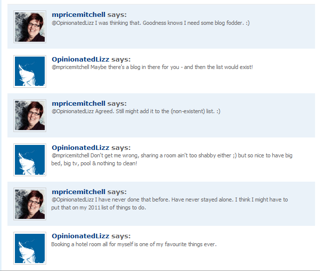 Conversation with OpinionatedLizz, January 11, 2011