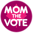 Mom the Vote!