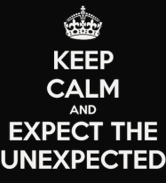 keep-calm-and-expect-the-unexpected-18