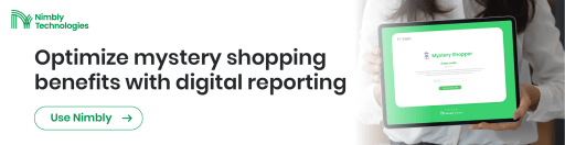 F&B Business Best Practices - Optimize Mystery Shopping benefits with digital reporting - Nimbly Technologies Digital Checklist app