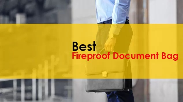 Best Fireproof Document Bag