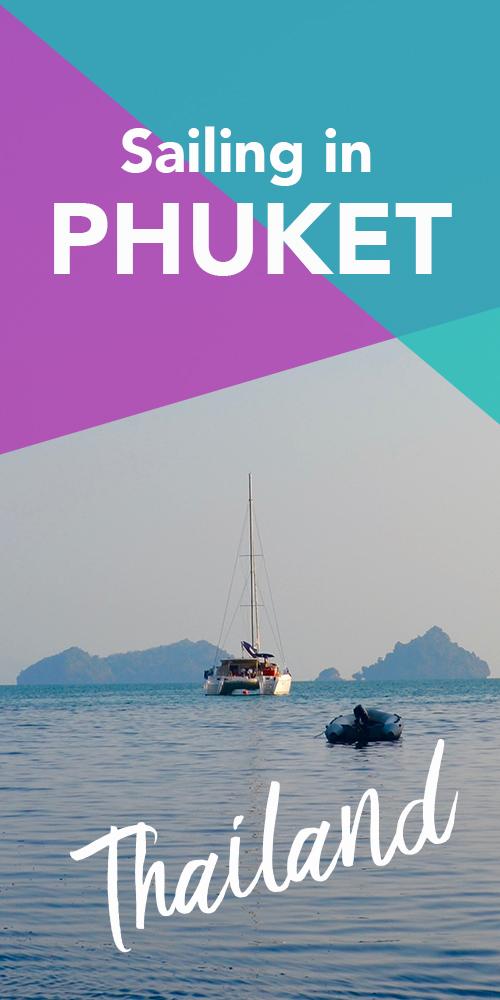 Sailing Holidays in Phuket | Hello Raya Blog